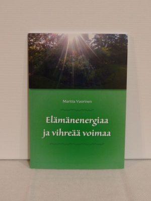 Elämänenergiaa ja vihreää voimaa